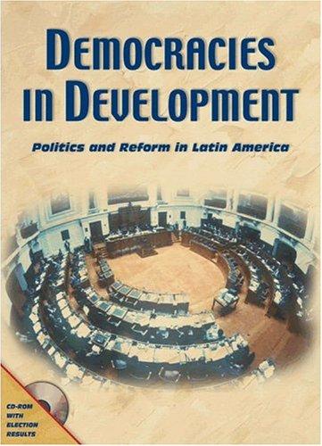 Democracies in Development: Politics and Reform in Latin America (Inter-American Development Bank)