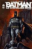 Batman, Le Chevalier noir, Tome 1 :