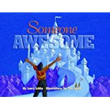 Someone Awesome