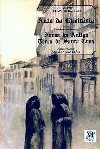O Auto da Lusitânia e Farsa da Antiga Terra de Santa Cruz