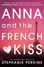 Anna and the French Kiss (English Edition)
