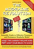 The Migraine Revolution, Martin Brink, 0987347136