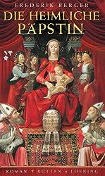 Die heimliche Päpstin: Roman