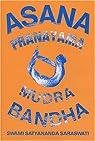 Asana Pranayama Mudra Bandha par Swami Satyananda Saraswati
