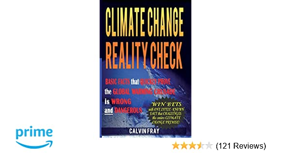 Climate Change Reality Check: Basic Facts that Quickly Prove