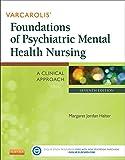 Image de Varcarolis' Foundations of Psychiatric Mental Health Nursing - E-Book: A Clinical Approach