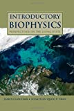 Introductory Biophysics, J. R. Claycomb and Jonathan Quoc P. Tran, 0763779989