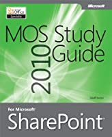 MOS 2010 Study Guide for Microsoft Office SharePoint Front Cover