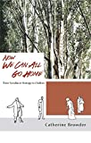 img - for Now We Can All Go Home: Three Novellas in Homage to Chekhov book / textbook / text book