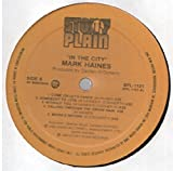 Mark Haines : In The City LP VG++/NM Canada Stony Plain Records SPL-1121