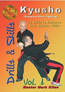 Kyusho Drills (31 Drills to Enhance Your Pressure Point Skills) Vol. 1