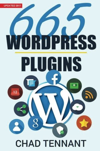 Wordpress  665 Free Wordpress Plugins For Creating Amazing And Profitable Websites
