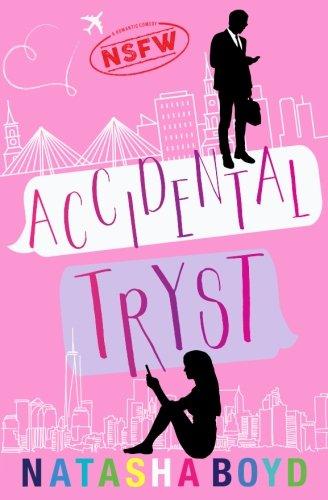 Accidental Tryst: A Romantic Comedy (Charleston) PDF