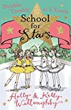 Double Trouble at L'Etoile: Book 5 (School for Stars)