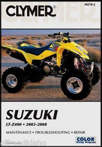 (2003-2006 SUZUKI LT-Z400 SERVICE MANUAL SUZUKI, Manufacturer: CLYMER, Manufacturer Part Number: M270-AD, Stock Photo - Actual parts may vary.)