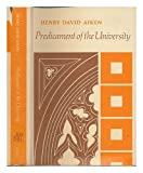 Predicament of the University, Henry David Aiken, 0253129702