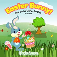Easter Bunny: 10+ Easter Stories for Kids