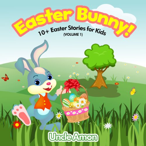 Easter Bunny: 10+ Easter Stories for Kids (English Edition)
