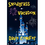 Snodgrass Vacationby Dave Conifer