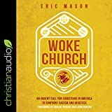 Woke Church: An Urgent Call for Christians in