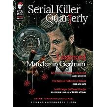 Serial Killer Quarterly Special Edition: Lustmord: Murder in German