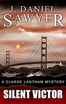 Silent Victor (The Clarke Lantham Mysteries Book 4) by [Sawyer, J. Daniel]