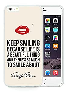 For iPhone 6 Plus,100% Brand New Marilyn Monroe Keep Smiling Signature and Kiss Quote White For iPhone 6 Plus(5.5) TPU Case