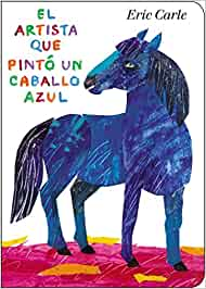 SPA-ARTISTA QUE PINTO UN CABAL (World of Eric Carle)