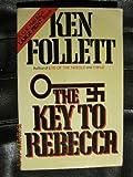 The Key to Rebecca, Ken Follett, 0816132755