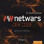 Netwars: Der Code 6   M. Sean Coleman
