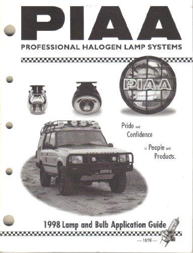 PIAA Professional Halogen Lamp Systems, Lamp and Bulb Application Fitment Guide Catalog (1998)
