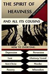 The Spirit of Heaviness (And All Its Cousins) Paperback