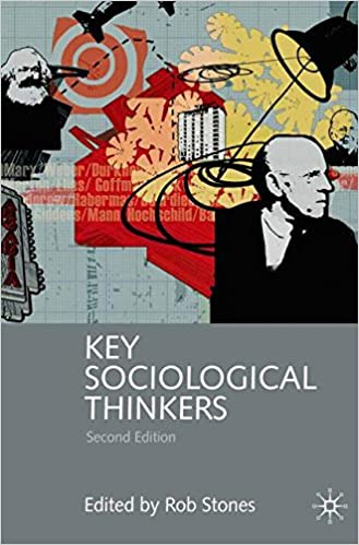 Key sociological thinkers second edition rob stones key sociological thinkers second edition 2nd edition fandeluxe Gallery