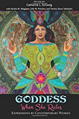GODDESS: When She Rules: Expressions by Contemporary Women Paperback