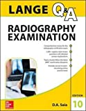 LANGE Q&A Radiography Examination, Tenth Edition (Lange Q&A Allied Health) by Saia D.A. (2015-10-30) Paperback