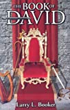 The Book of David, Larry L. Booker, 0971732930