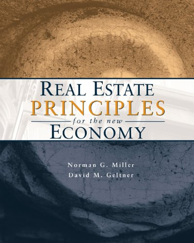 Real Estate Principles for the New Economy by ONCOURSE LEARNING