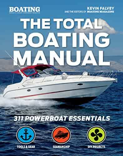 The Total Boating Manual: 298 Powerboat Essentials