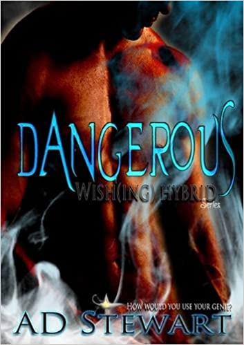 Dangerous: Wish(Ing) Hybrid Series