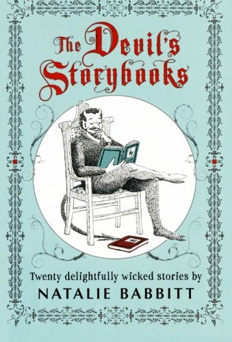 The Devil's Storybooks: Twenty Delightfully Wicked - Natalie Collection
