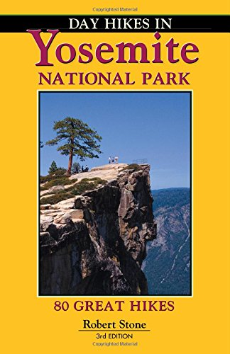 (Day Hikes In Yosemite National Park)