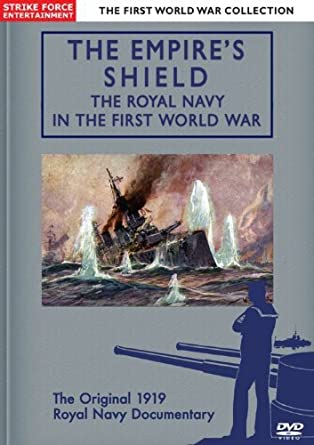 Amazon com: Empire's Shield: Royal Navy in the First World