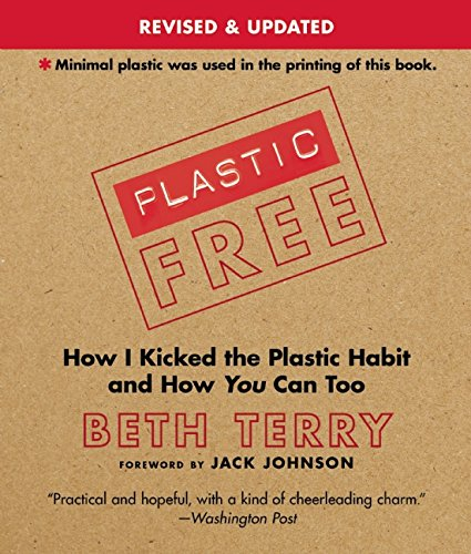 plastic-free-how-i-kicked-the-plastic-habit-and-how-you-can-too