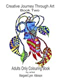 img - for Creative Journey Through Art: Book Two: Adults Only Colouring Book by Margaret Lynn Atkinson (2016-05-16) book / textbook / text book
