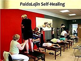 PaidaLajin Self-Healing by [Xiao, Hongchi]