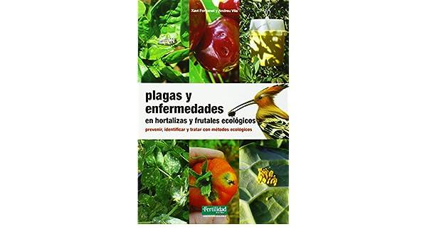 hortalizas plagas y enfermedades spanish edition