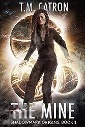 The Mine (Shadowmark Origins Book 1)