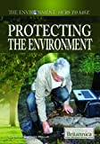 Protecting the Environment, Sherman Hollar, 1615305033