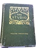 img - for The Studio: An Illustrated Magazine of Fine and Applied Art (Volume Twenty-Two (XXII)) book / textbook / text book