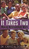 img - for It Takes Two: Making Relationships Work [5 Audio Cassette Album] book / textbook / text book